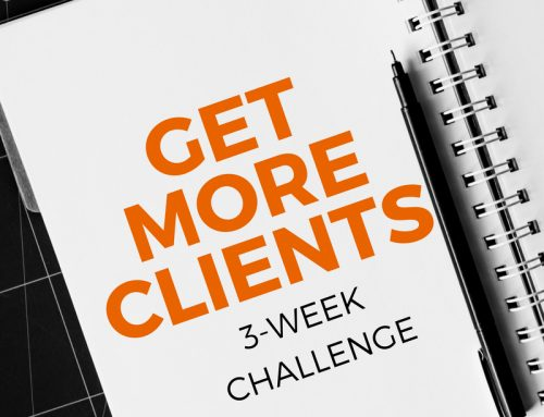 Get More Clients – Three Week Challenge