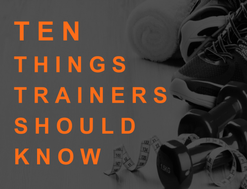 10 Things All Personal Trainers Need to Know