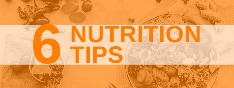 Banner Image 6 Nutrition Tips