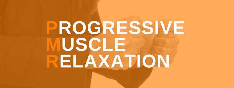 Banner Image Progressive Muscle Relaxation