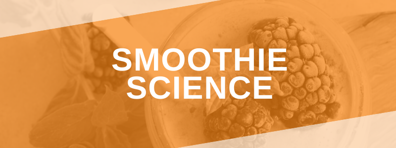 Banner Image Smoothie Science