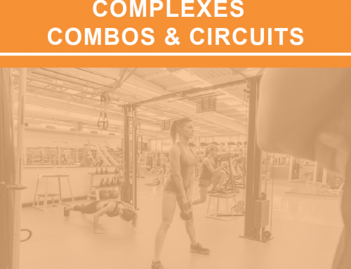 Circuits, Combos, and Complexes: 3 C's to Boost Clients' Progress
