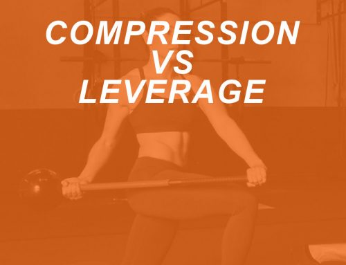 Bring On the Tension: Understanding Leverage Versus Compression Movements