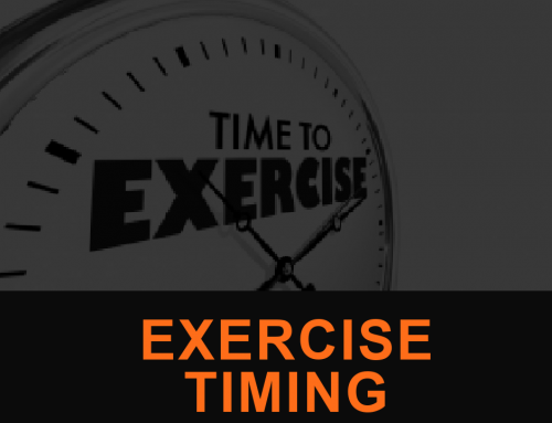 Exercise Timing is Almost Everything