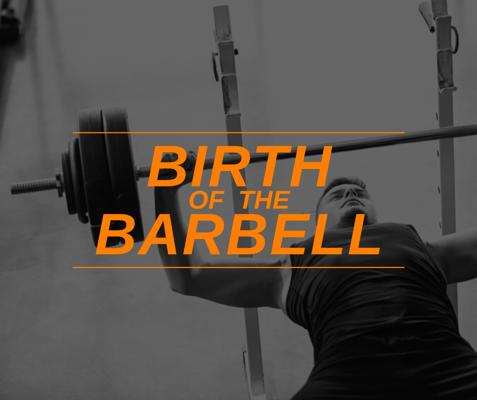 Featured Image Birth Of The Barbell