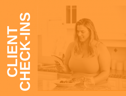 Client Check-Ins: Checking In Is Good For Business and Results