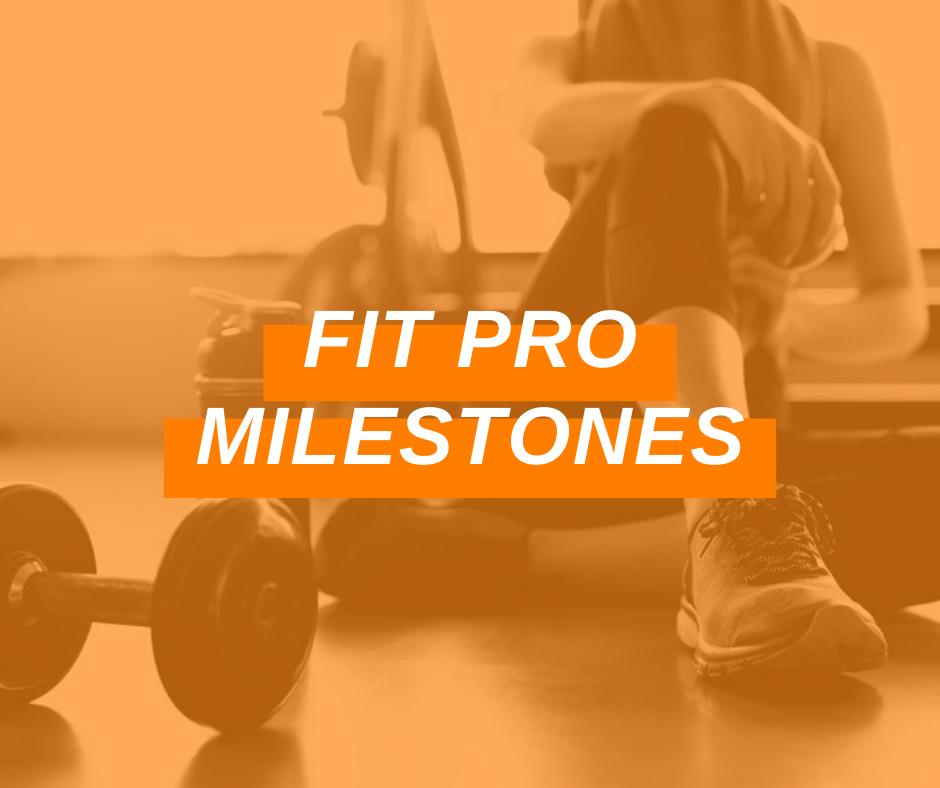 Featured Image Fit Pro Milestones