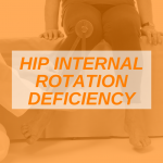 Featured Image Hip Internal Rotation Deficiency