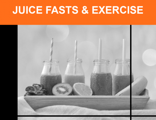Juice Fasts and Exercise–Detox Or Dangerous?