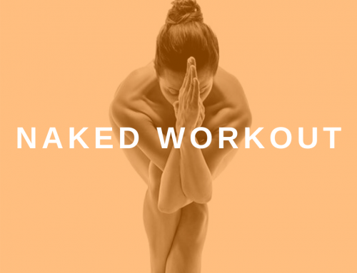 The Naked Workout: The Raw Truth About Naked Fitness