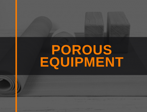 Porous Equipment Precautions
