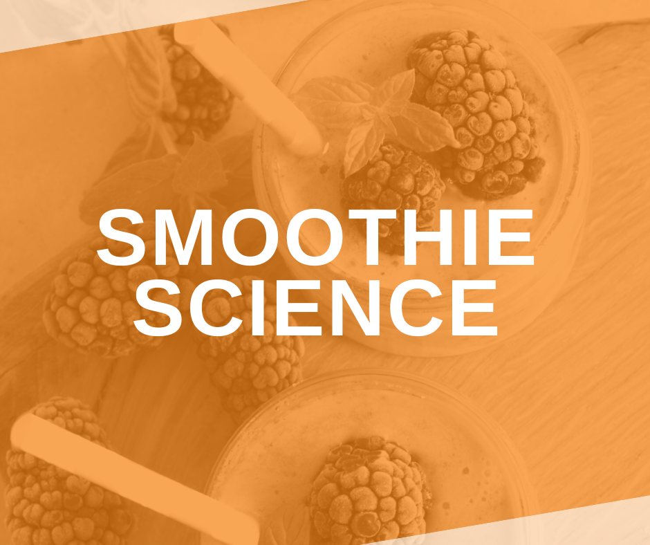 Featured Image Smoothie Science