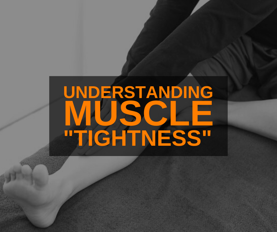 Featured Image Understanding Muscle Tightness
