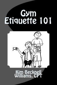 Gym Etiquette 101 Cover