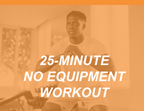 A 25 Minute No-Equipment Workout for Your Fitness Clients