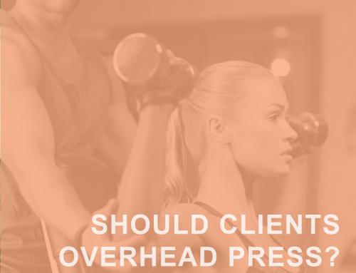 Should Your Clients Overhead Press?