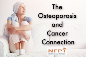 Osteoporosis and Cancer