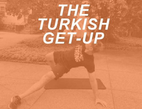 The Turkish Get-Up: How To Do It and Why You Should