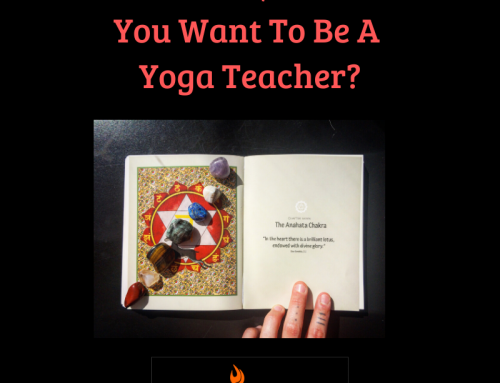 So You Want To Be A Yoga Teacher