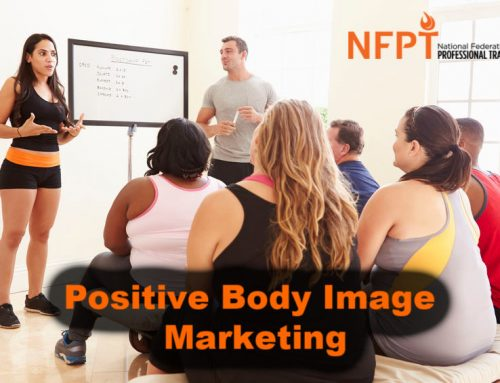 Positive Body Image Marketing in Personal Training: Keeping it Professional