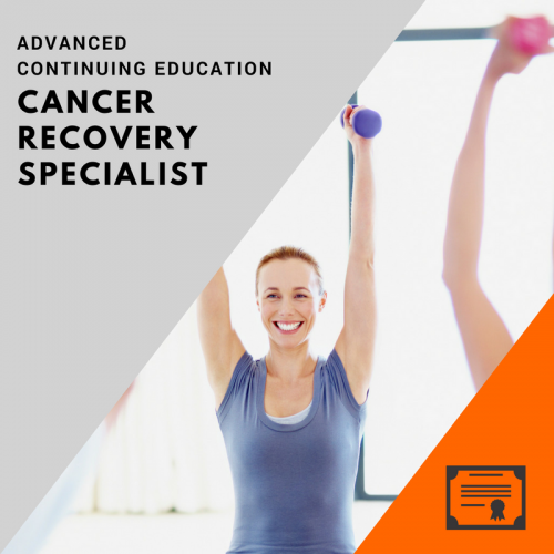 cancer recovery specialty course