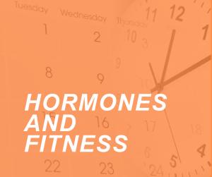 Hormones And FITNESS2