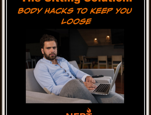 The Sitting Solution: Body Hacks to Keep You Loose While Stuck Inside!