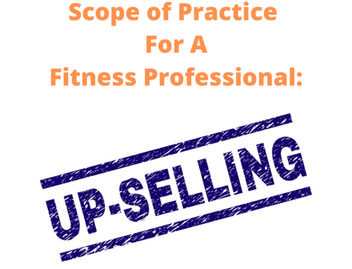 Scope of Practice for the Fitness Professional: Upselling Products and Services