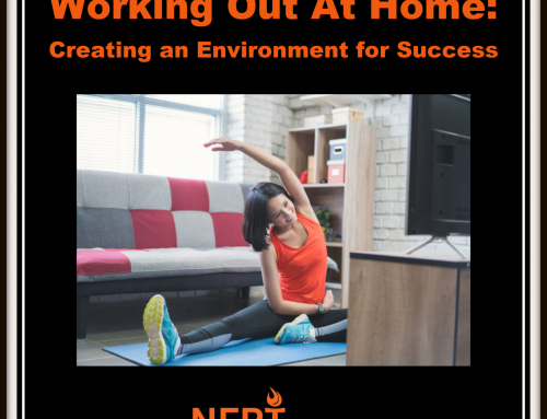 Working Out At Home: Creating an Environment for Success